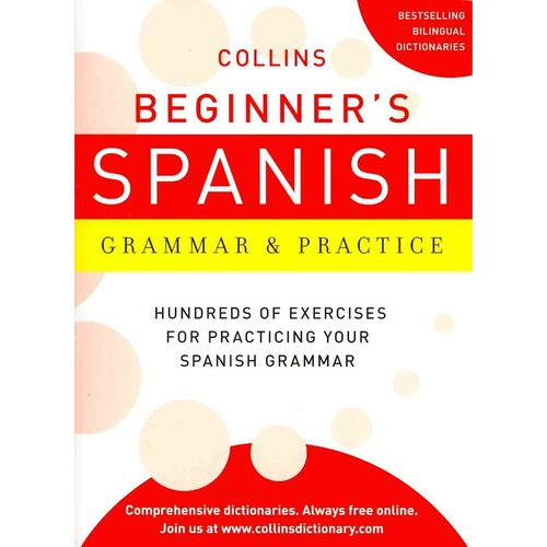 Collins Beginner's Spanish Grammar & Practice