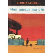 Mon amour ma vie - eBook