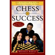 Chess for Success : Using an Old Game to Build New Strengths in Children and Teens