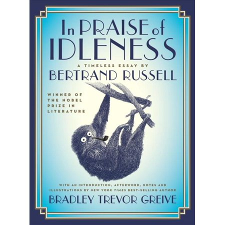 In Praise of Idleness, Bertrand Russell Hardcover - image 1 of 1
