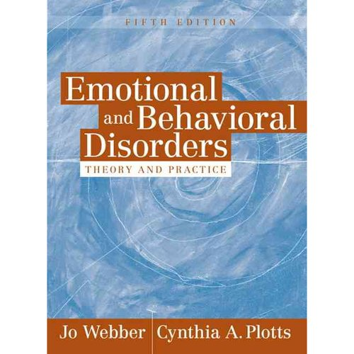 Emotional and Behavioral Disorders: Theory and Practice
