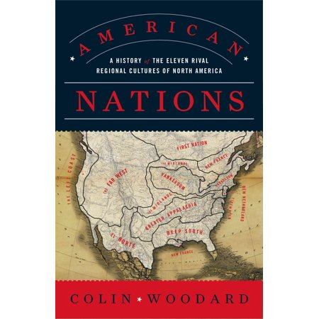 American Nations : A History of the Eleven Rival Regional Cultures of North (The History And Culture Of Japanese Food)