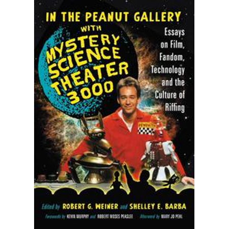 - In the Peanut Gallery with Mystery Science Theater 3000 - eBook