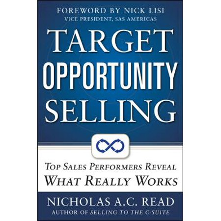Target Opportunity Selling: Top Sales Performers Reveal What Really Works - eBook (Day After Halloween Sales Target)
