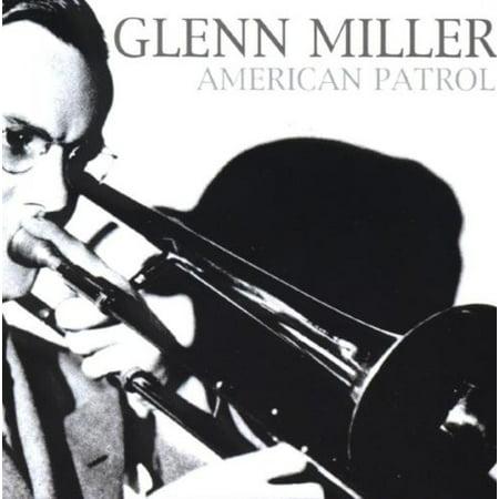 American Patrol - American Patrol Glenn Miller