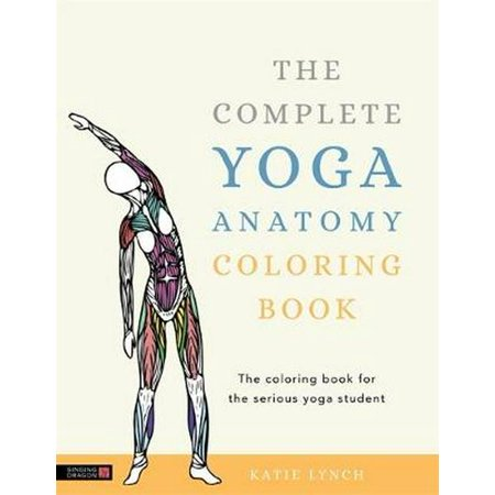 Complete Yoga Anatomy Coloring Book ()