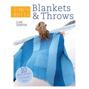 Simple Knits: Simple Knits - Blankets & Throws: 10 Great Designs to Choose from (Paperback)