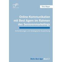 Online-Kommunikation Mit Best Agern Im Rahmen Des Seniorenmarketings