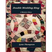 Double Wedding Ring - A Mystery Story - eBook
