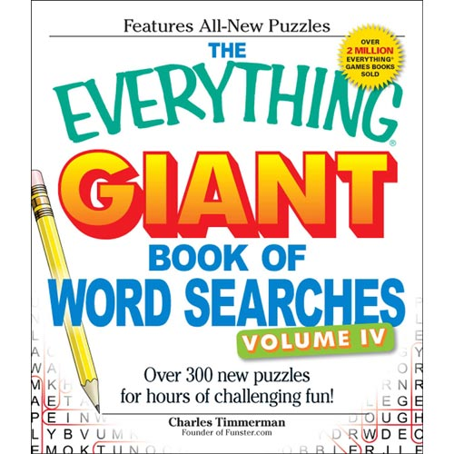 The Everything Giant Book of Word Searches: Over 300 New Puzzles for Hours of Challenging Fun!