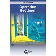 Operation Bedtime! - eBook