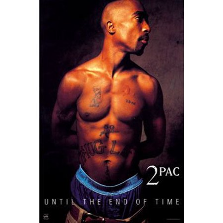 Tupac Shakur Poster Until The End Of Timenew 24X36