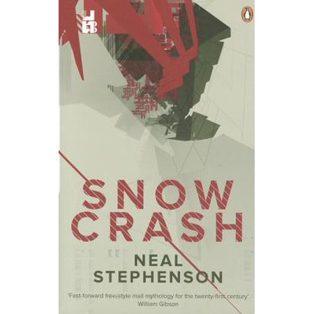 - Snow Crash. Neal Stephenson