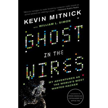 Ghost in the Wires : My Adventures as the World's Most Wanted (Best Of Ghost Adventures)