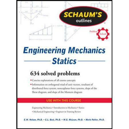 Schaums Outlines Engineering Mechanics  Statics