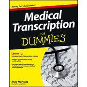For Dummies: Medical Transcription for Dummies (Paperback)