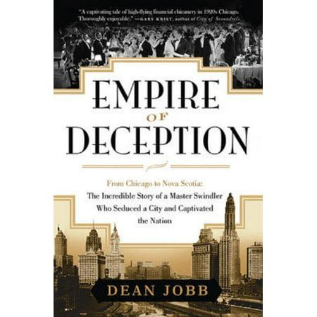 Empire of Deception : From Chicago to Nova Scotia - The (Dog Nova Scotia Duck)