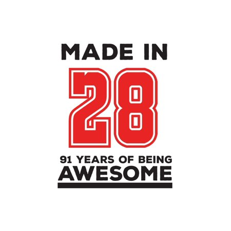 Made In 28 91 Years Of Being Awesome : Made In 28 91 Years Of Awesomeness Notebook - Happy 91st Birthday Being Awesome Anniversary Gift Idea For 1928 Young Kid Boy or Girl! Doodle Diary Book From Dad Mom To Ninety One Year Old Son Daughter! ()