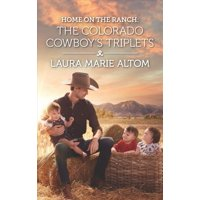 Home on the Ranch: The Colorado Cowboy's Triplets