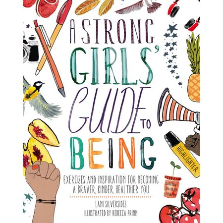 Being A Girl For Halloween (A Strong Girls' Guide to Being)