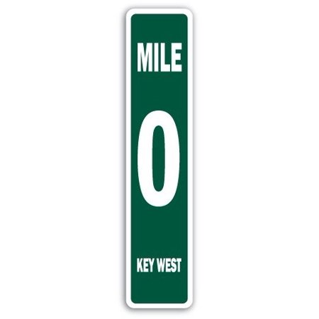 MILE 0 KEY WEST Street Sign marker zero southernmost keys Florida   Indoor/Outdoor   24