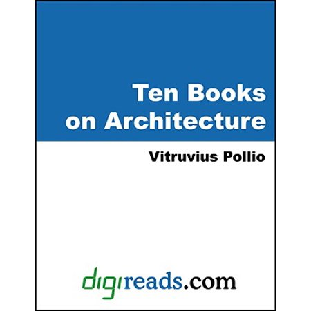 Ten Books on Architecture (Illustrated) - eBook