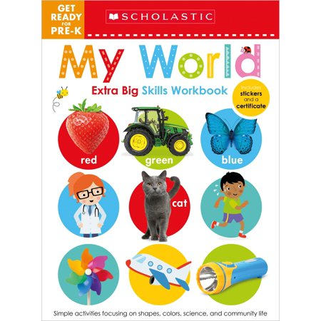 Get Ready for Pre-K Extra Big Skills Workbook: My World (Scholastic Early