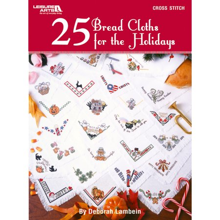 Holiday Brads - Leisure Arts-25 Bread Cloths For The Holidays