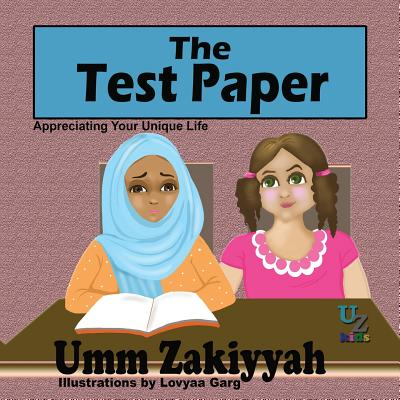 The Test Paper: Appreciating Your Unique Life