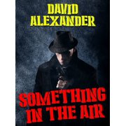 Something In the Air - eBook