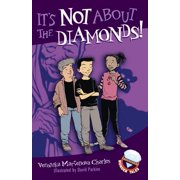 It's Not About the Diamonds! - eBook