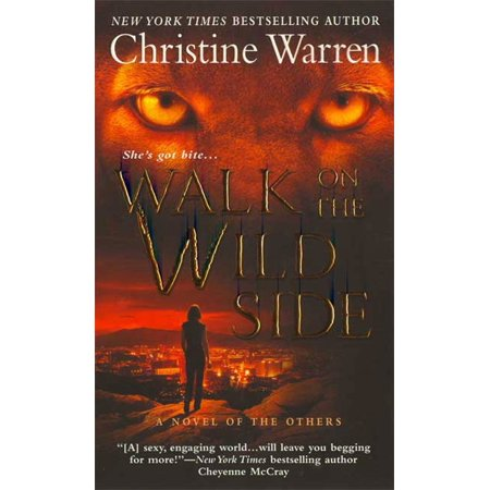 Walk on the Wild Side : A Novel of The Others