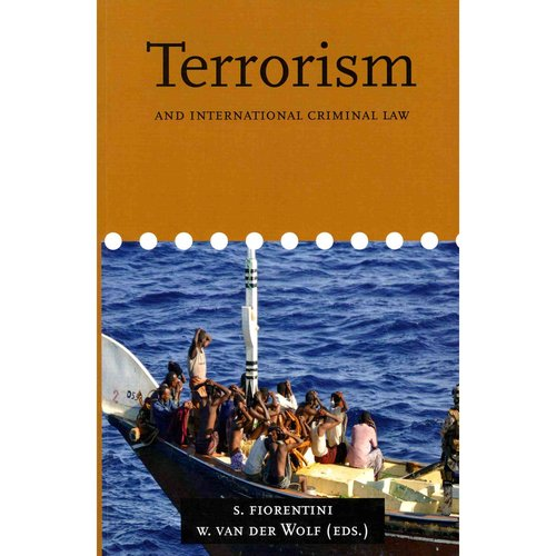 Terrorism and International Criminal Law