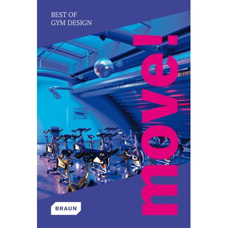 Move! Best of Gym Design (Hardcover)