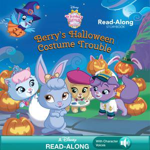 Whisker Haven Tales with the Palace Pets: Berry's Halloween Costume Trouble - eBook