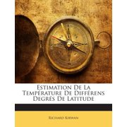 Estimation de La Temperature de Differens Degres de Latitude