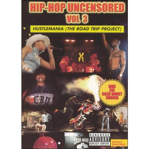 Hip-Hop Uncensored, Vol. 3: Hustlemania