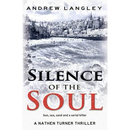 Silence of the Soul : A Nathen Turner Thriller (Frank Turner And The Sleeping Souls Tour)