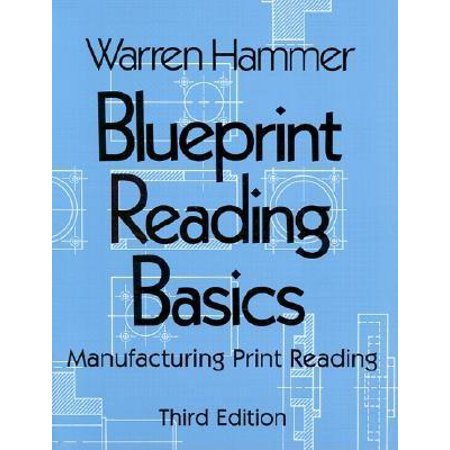 Blueprint reading basics manufacturing print reading walmart blueprint reading basics manufacturing print reading malvernweather Gallery