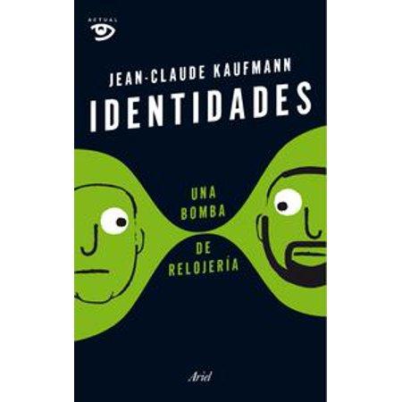 Identidades, una bomba de relojería - eBook