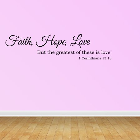 Wall Decal Quote Faith Hope Love Christian Bible Verse Scripture Decor R71 ()
