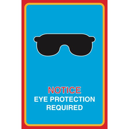 Notice Eye Protection Required Print Sunglasses Picture Large 12 X 18 Safety Medical Business Office Sign Aluminum Met