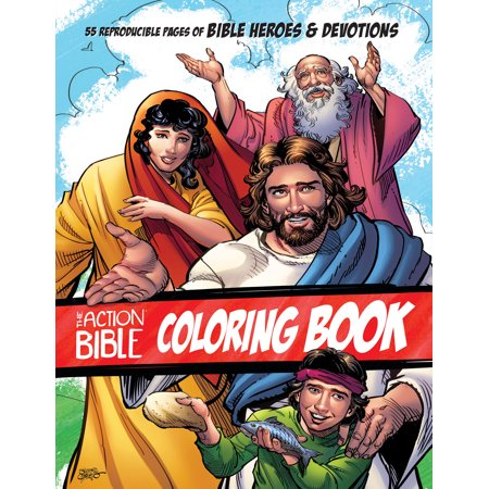 The Action Bible Coloring Book : 55 Reproducible Pages of Bible Heroes and
