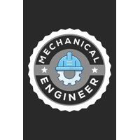 Mechanical Engineer: A 101 Page Prayer notebook Guide For Prayer, Praise and Thanks. Made For Men and Women. The Perfect Christian Gift For Kids, Teens, College Students, Husband Youth And All Ages. (