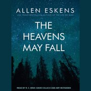 The Heavens May Fall - Audiobook