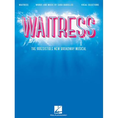 Waitress - Vocal Selections : The Irresistible New Broadway Musical (1950s Waitress)