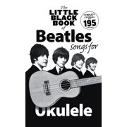 The Little Black Book of Beatles Songs for Ukulele (Paperback)