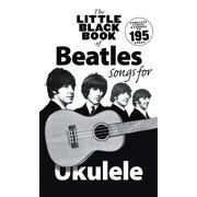 The Little Black Book of Beatles Songs for Ukulele (Paperback)