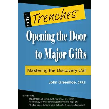 Opening the Door to Major Gifts : Mastering the Discovery (Best Gift For Opening A New Business)