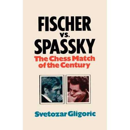 Fischer vs. Spassky World Chess Championship Match